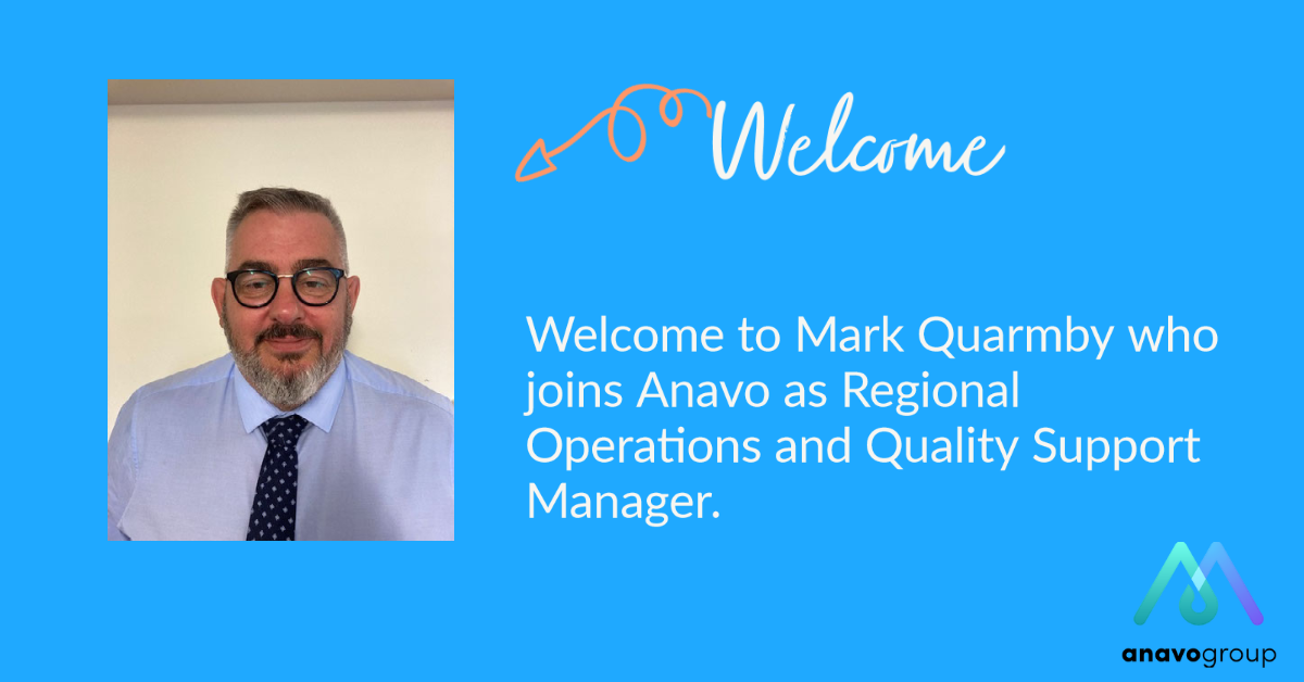 A warm welcome to Mark Quarmby who joins the Anavo family.